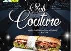 Dernier jour pour le Sub Couture chez Subway  - Sub Couture