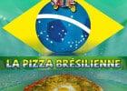 La Pizza Brésilienne chez Mister Pizza  - La pizza Brésilienne