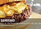 Le burger savoyard Hippopotamus  - Le Burger Savoyard