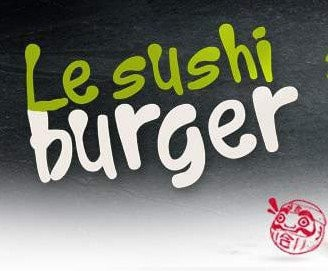 Sortie du Sushi Burger