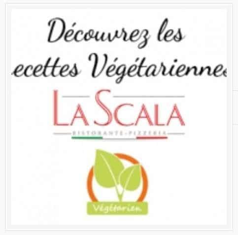 Les recettes végétariennes La Scala