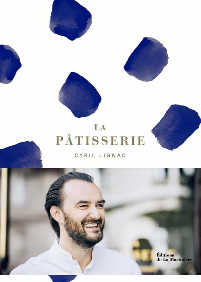 Livre La Pâtisserie de Cyril Lignac