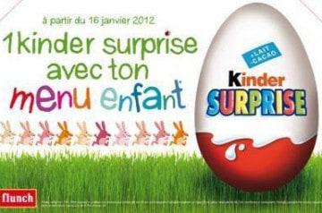 Kinder Surprise chez Flunch