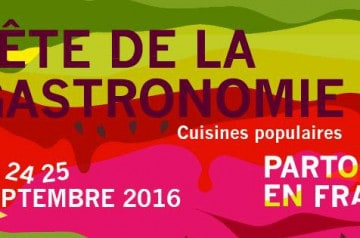 La Fête de la Gastronomie 2016 : les dates à retenir