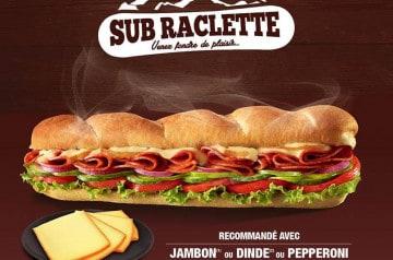 La raclette, c'est aussi chez Subway