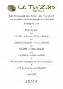 Menu Le Ty'Zac - Le menu à 15€