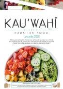 Menu KAU'WAHI by Pokaloha - carte et menu Pok'Aloha à Hyeres