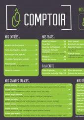 Menu Ô comptoir - Les entrées, grandes salades, plats...