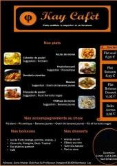 Menu Kay Cafèt - Les plats, les accompagnements, les boissons...
