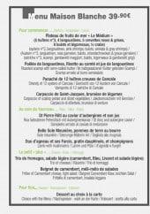 Menu La Maison Blanche - Le menu Maison Blanche 39,9€