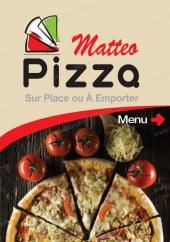 Menu Matteo Pizza - Carte et menu Matteo Pizza Lille