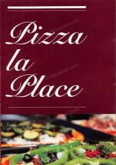 Menu Pizza la Place - Carte et menu Pizza la Place le ponte