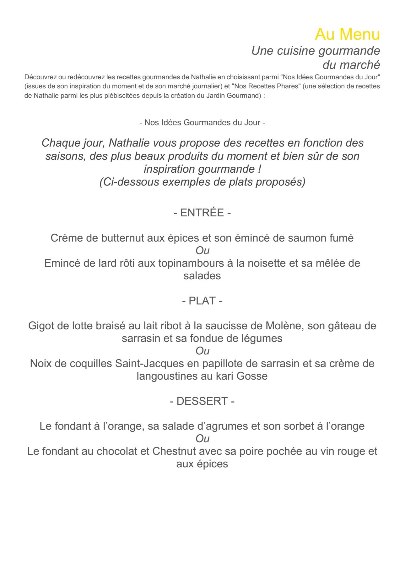 Le jardin gourmand lorient carte menu et photos for Restaurant le jardin gourmand craponne